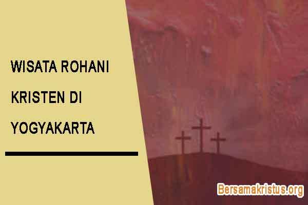 wisata rohani kristen di yogyakarta