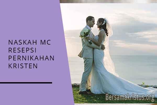 naskah mc resepsi pernikahan kristen