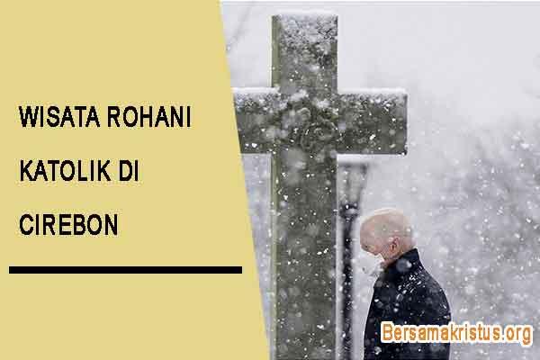wisata rohani katolik di cirebon