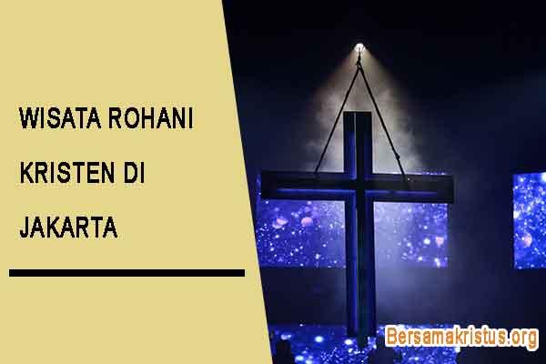 wisata rohani kristen di jakarta