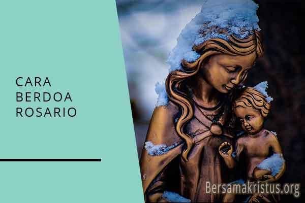 cara berdoa rosario