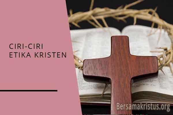 ciri ciri etika kristen
