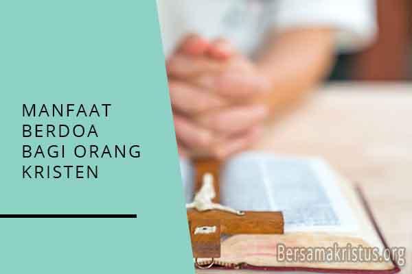 manfaat berdoa bagi orang kristen