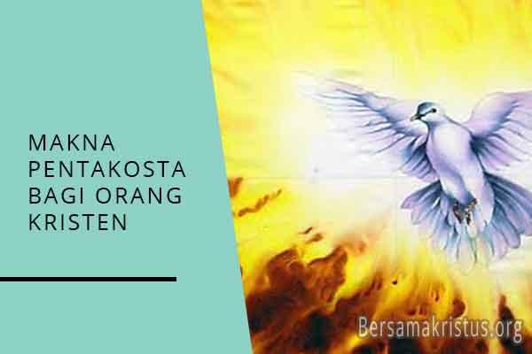 makna pentakosta bagi orang kristen