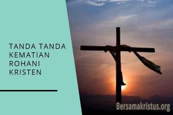 tanda tanda kematian rohani kristen