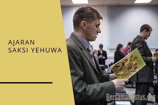 ajaran saksi yehuwa