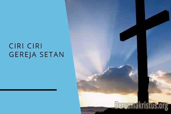 ciri ciri gereja setan