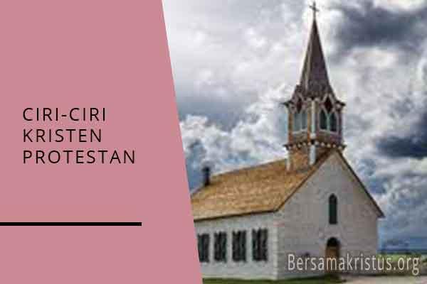 ciri ciri kristen protestan