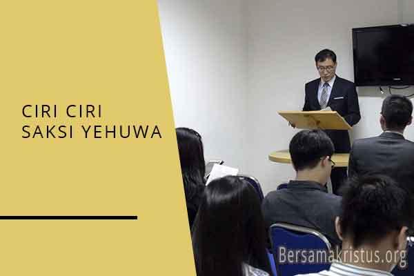 ciri ciri saksi yehuwa