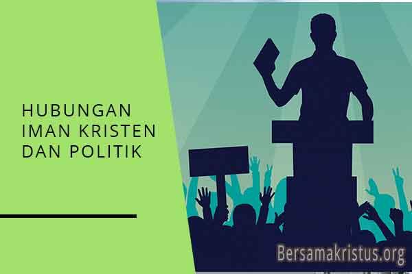 hubungan iman kristen dan politik