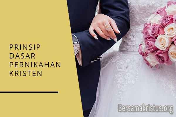 prinsip dasar pernikahan kristen