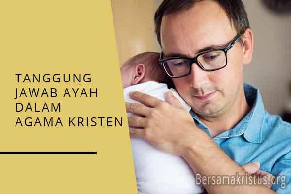 tanggung jawab ayah dalam agama kristen