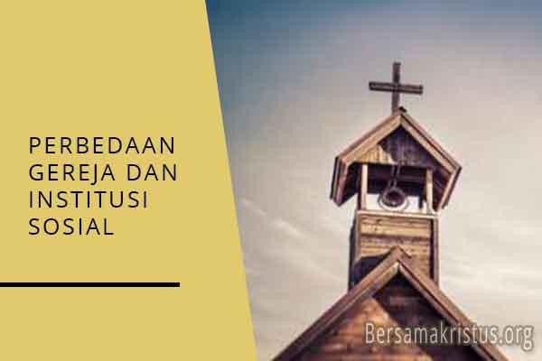 perbedaan gereja dan institusi sosial