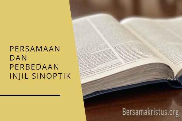 persamaan dan perbedaan injil sinoptik