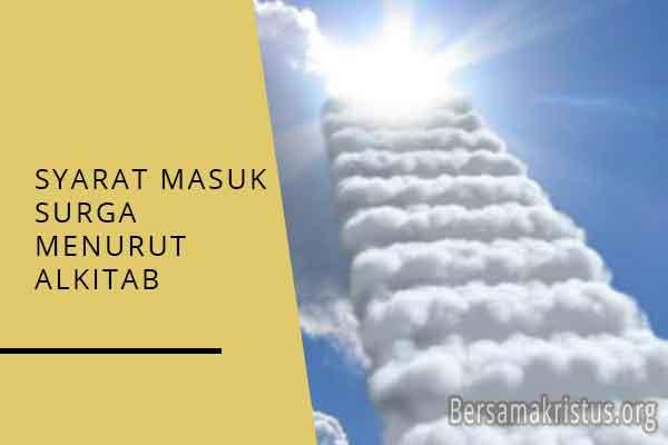 syarat masuk surga menurut alkitab