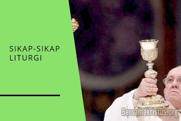 sikap sikap liturgi