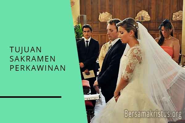 tujuan sakramen perkawinan