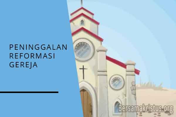 peninggalan reformasi gereja