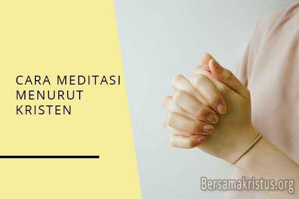 cara meditasi menurut kristen