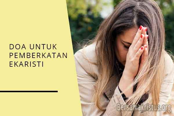 doa untuk pemberian sakramen ekaristi