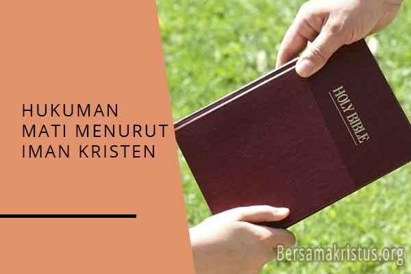hukuman mati menurut iman kristen