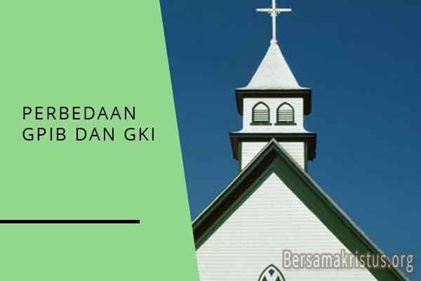 perbedaan gpib dan gki